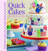 Quick Cakes for Busy Mums