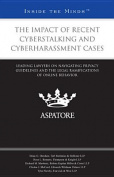 The Impact of Recent Cyberstalking and Cyberharassment Cases