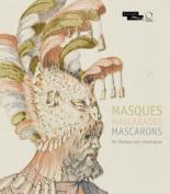Masques Mascarades Mascarons [FRE]