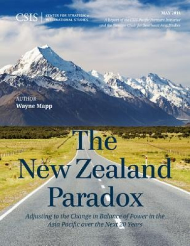 The New Zealand Paradox: Adjusting to the Change in Balance of Power in the Asia