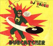 Dubcatcher [LP] *