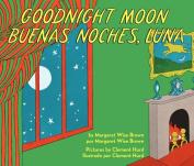 Goodnight Moon/Buenas Noches, Luna [Board Book]