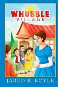 Whubble Village