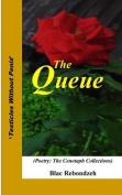 The Queue: (Poetry