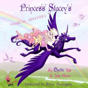 Princess Stacey's Magical Adventure