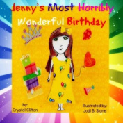 Jenny's Most Horribly, Wonderful Birthday