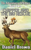 Chipper and the Big Rescue