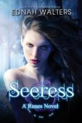 Seeress: A Runes Book