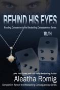 Behind His Eyes - Truth