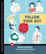 Follow Your Gut [Audio]