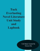 Tuck Everlasting Novel Literature Unit Study and Lapbook