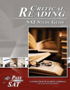 SAT Reading Study Guide - Pass Your Critical Reading SAT