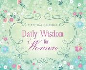 Daily Wisdom for Women Perpetual Calendar