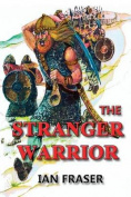 The Stranger Warrior