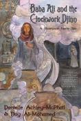 Baba Ali and the Clockwork Djinn