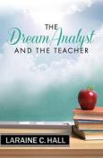 The Dream Analyst and the Teacher