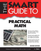 The Smart Guide to Practical Math (Smart Guides