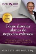 Como Disenar Planes De Negocios Exitosos [Spanish]