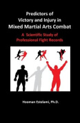 Predictors of Victory and Injury in Mixed Martial Arts Combat