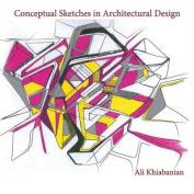 Conceptual Sketches in Architectural Design