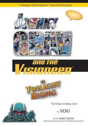 Johnny Grav and the Visioneer in Twilight Rising (Variant Edition)