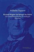 Richard Wagner Im Spiegel Der Kritik [GER]