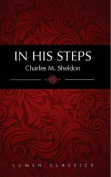 In His Steps (Lumen Classics)