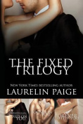 The Fixed Trilogy (Fixed)