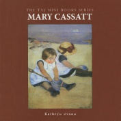 Mary Cassatt (Taj Mini Books)