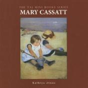 Mary Cassatt (Taj Mini Books)