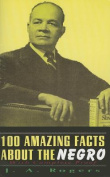 1000 Amazing Facts about the Negro