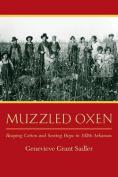 Muzzled Oxen