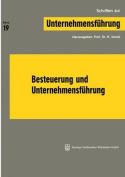 Besteuerung Und Unternehmensfuhrung  [GER]