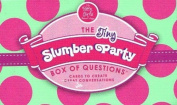 Slumber Party Box of Questions 1