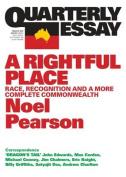 Quarterly Essay 55 a Rightful Place