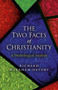 The Two Faces of Christianity