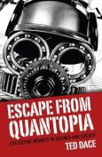 Escape from Quantopia