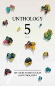 Unthology 5: 5