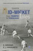 Mid-Wicket Tales