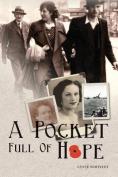 A Pocket Full of Hope