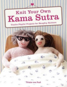 Knit Your Own Kama Sutra