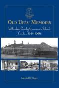Old Uffs Memoirs