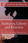 Authority, Liberty and Function