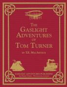 The Gaslight Adventures of Tom Turner