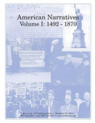 American Narratives Volume I