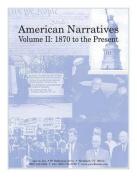 American Narratives Volume II