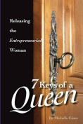 7 Keys of a Queen