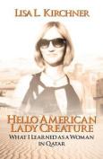 Hello, American Lady Creature