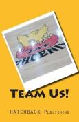 Team Us!