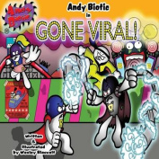 Andy Biotic Gone Viral